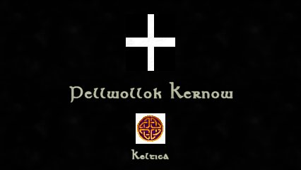 Keltica caption - Pellwollok Kernow