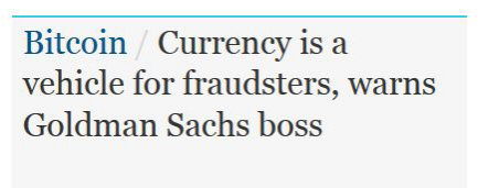 Screenshot from 'The Guardian': 'Currency is a vehicle for fraudsters, warns Goldman Sachs boss'