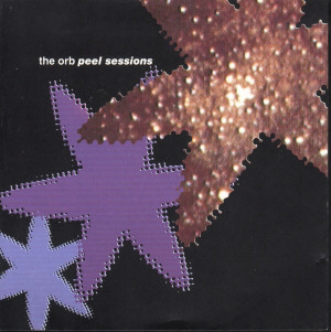 Cover of 'Peel Sessions' by The Orb